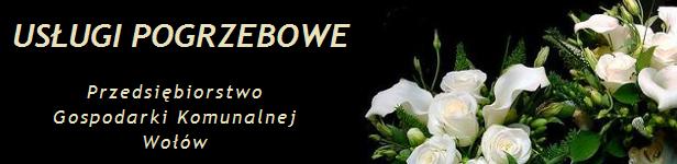 Usługi pogrzebowe PGK Wołów